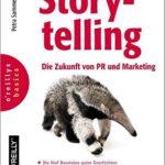 Storytelling – Die Zukunft von PR und Marketing